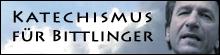 Katechismus für Bittlinger